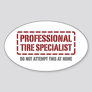 Professional Tire Specialist Oval Sticker