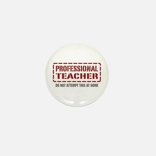 Professional Teacher Mini Button