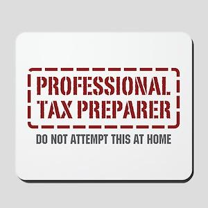 Professional Tax Preparer Mousepad
