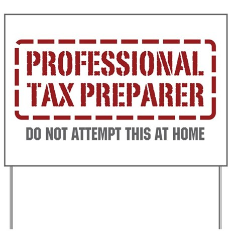 Professional Tax Preparer Yard Sign