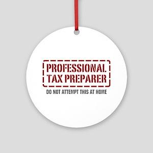 Professional Tax Preparer Ornament (Round)