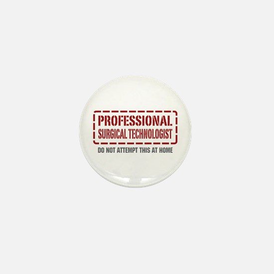 Professional Surgical Technologist Mini Button