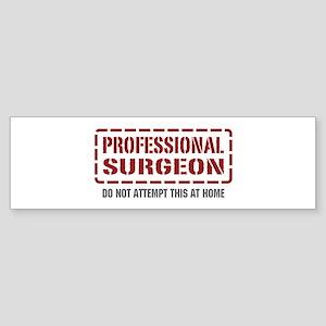 Professional Surgeon Bumper Sticker