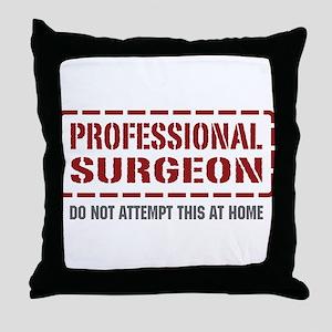 Professional Surgeon Throw Pillow