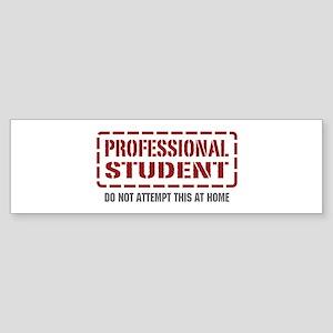 Professional Student Bumper Sticker