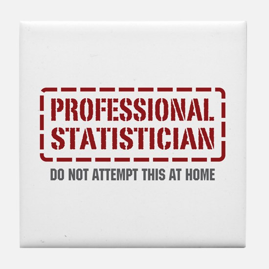 Professional Statistician Tile Coaster