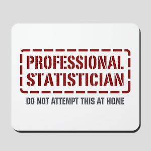 Professional Statistician Mousepad