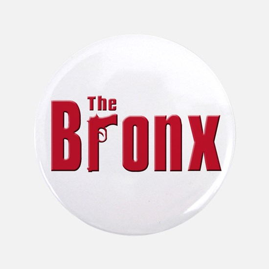 "The Bronx,New York 3.5"" Button"