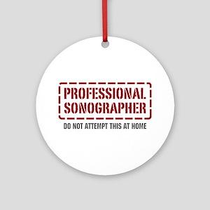Professional Sonographer Ornament (Round)