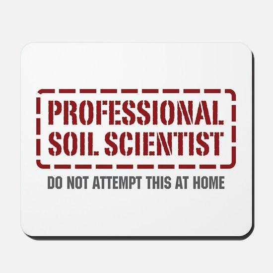 Professional Soil Scientist Mousepad