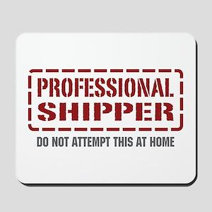 Professional Shipper Mousepad