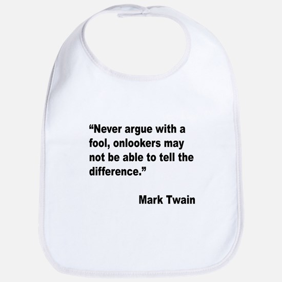 Mark Twain Fool Quote Bib