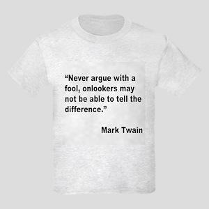 Mark Twain Fool Quote Kids Light T-Shirt