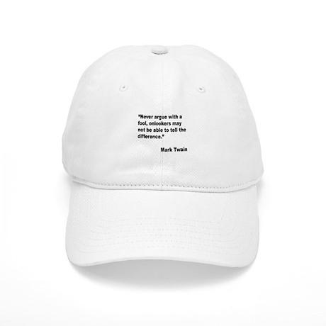 Mark Twain Fool Quote Baseball Cap By Giftbud