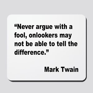 Mark Twain Fool Quote Mousepad