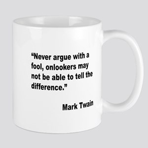 Mark Twain Fool Quote Mug
