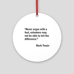 Mark Twain Fool Quote Ornament (Round)
