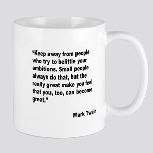 Mark Twain Great People Quote Mug