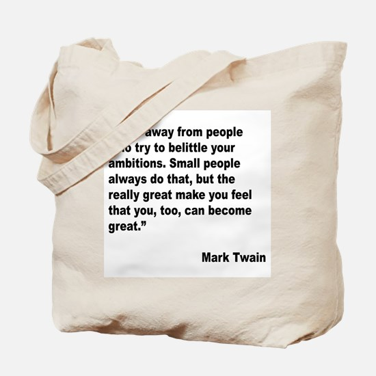 Mark Twain Great People Quote Tote Bag
