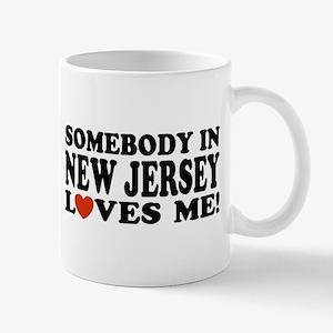 Somebody in New Jersey Loves Me! Mug
