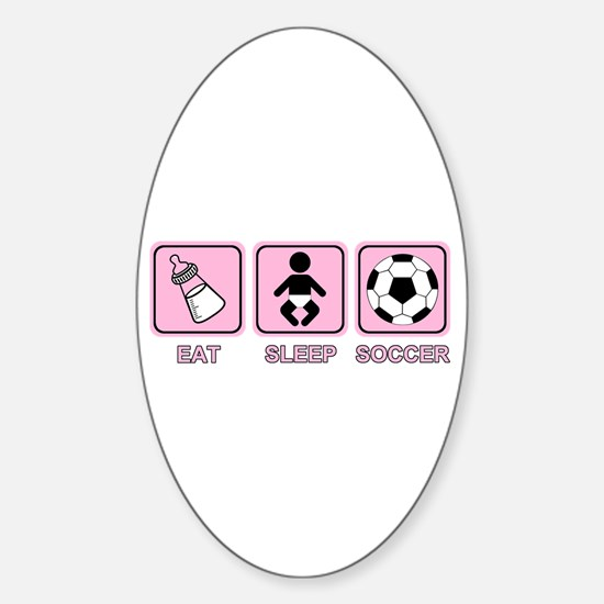 EAT SLEEP SOCCER (baby pink) Oval Decal