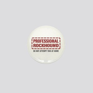 Professional Rockhound Mini Button
