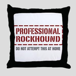 Professional Rockhound Throw Pillow
