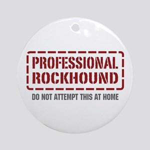 Professional Rockhound Ornament (Round)
