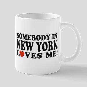 Somebody in New York Loves Me! Mug