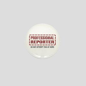 Professional Reporter Mini Button