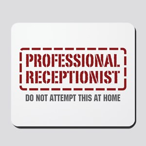 Professional Receptionist Mousepad