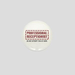 Professional Receptionist Mini Button