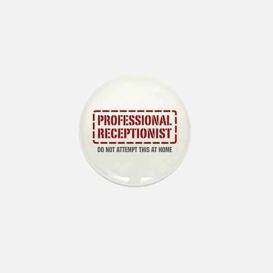 Professional Receptionist Mini Button