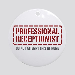 Professional Receptionist Ornament (Round)