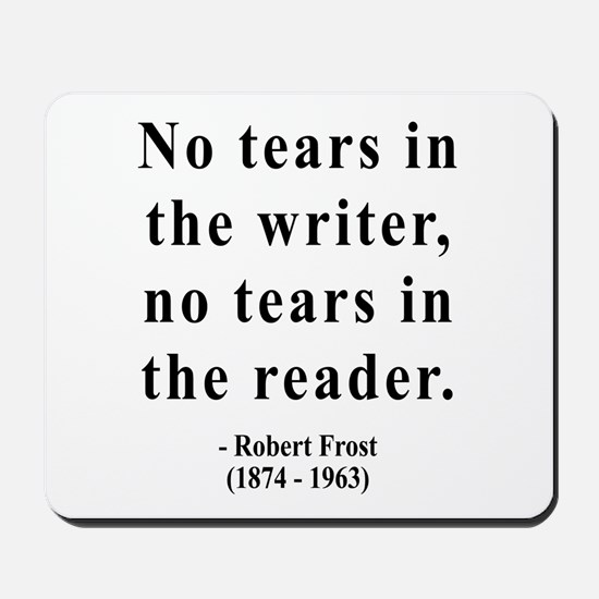 Robert Frost 3 Mousepad