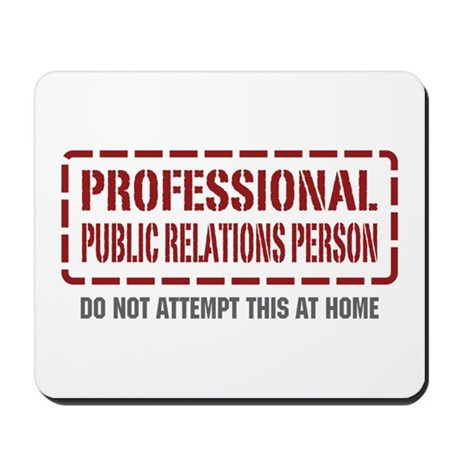 Professional Public Relations Person Mousepad