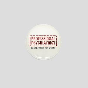 Professional Psychiatrist Mini Button