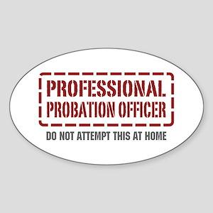 Professional Probation Officer Oval Sticker