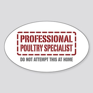 Professional Poultry Specialist Oval Sticker