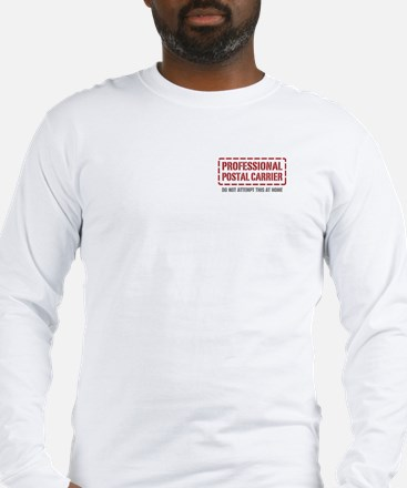 Professional Postal Carrier Long Sleeve T-Shirt