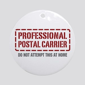 Professional Postal Carrier Ornament (Round)