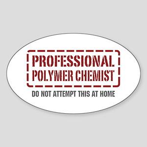 Professional Polymer Chemist Oval Sticker