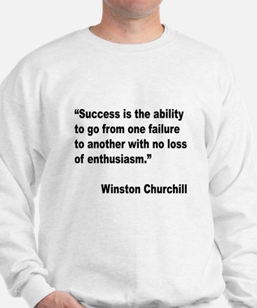 Churchill Success Quote Sweatshirt