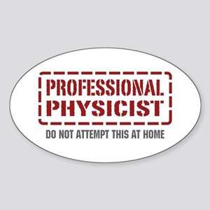 Professional Physicist Oval Sticker