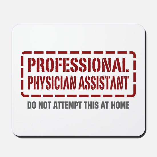 Professional Physician Assistant Mousepad