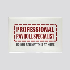 Professional Payroll Specialist Rectangle Magnet