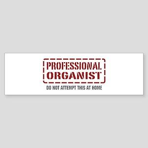 Professional Organist Bumper Sticker