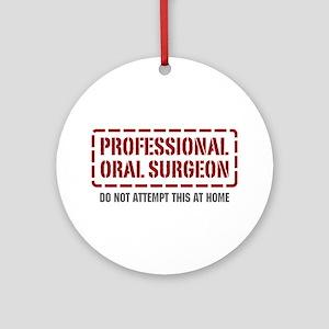 Professional Oral Surgeon Ornament (Round)