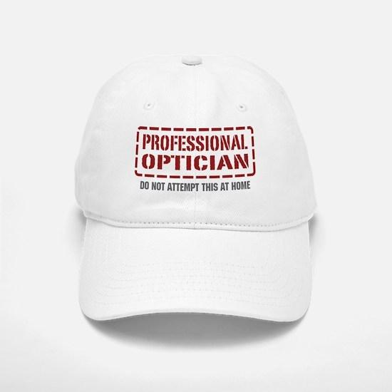 Professional Optician Baseball Baseball Cap