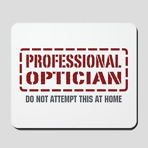 Professional Optician Mousepad